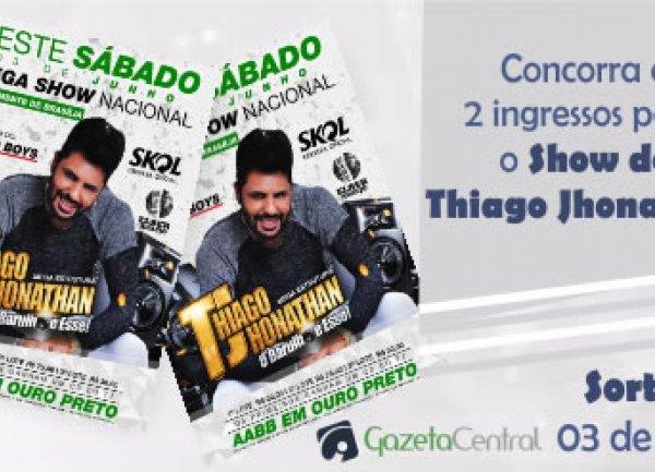 Concorra a 2 ingressos para o Show do Thiago Jhonathan