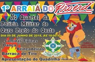 Ouro Preto: 1° Arraiá do PROERD acontece no dia 09 de junho no quartel da PM
