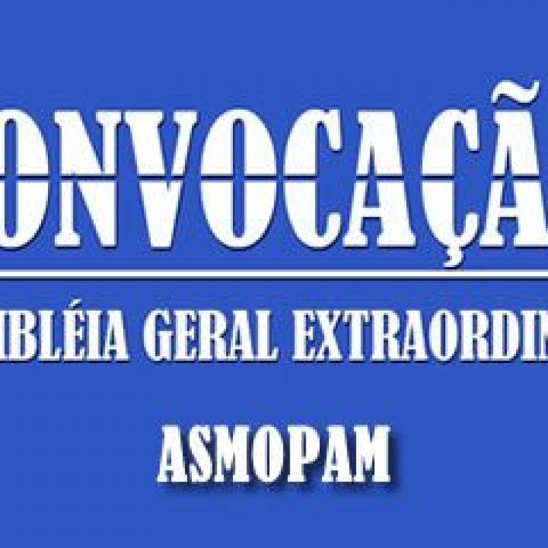 ASMOPAM: edital de convocação para assembleia geral extraordinária