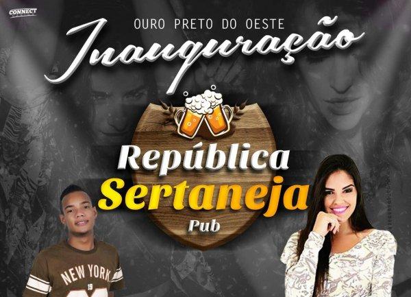 Inauguração da República Sertaneja Pub