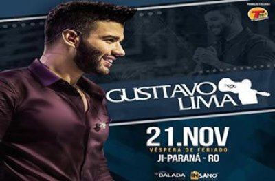 Gusttavo Lima se apresenta em Ji-Paraná dia 21 de novembro