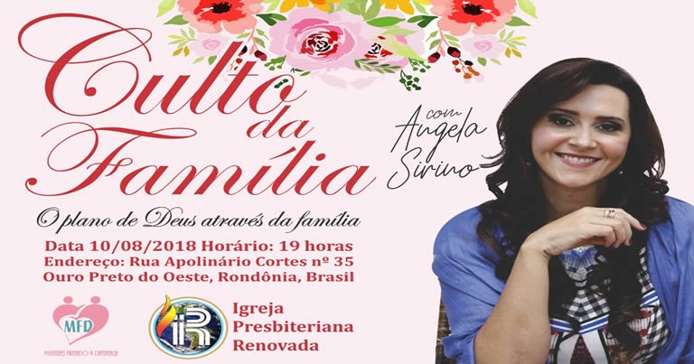 """Pastora Angela Sirino celebrará """"Culto da Família"""" em Ouro Preto do Oeste"""